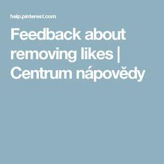 Feedback about removing likes | Centrum nápovědy