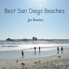 Which beach will your family love on your next trip to California? Discover travel bloggers Best San Diego Beaches for Families | tipsforfamilytrips.com