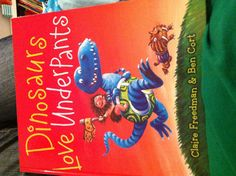 Tonight's book of choice: Dinosaurs Love Underpants