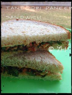 Yasmeen Health Nut: Tandoori Paneer Sandwich