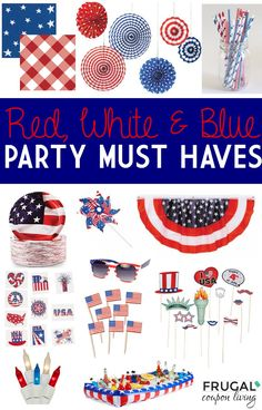 July 4th Party Must Haves - Red, White & Blue Accessories. Great July 4th Picnic Ideas