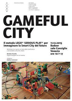 """Volete giocare alla #smartcity? venite a questo evento allo IUAV """"Gameful City"""" Lego® Serious Play® alla ricerca di #smartcitizen"""