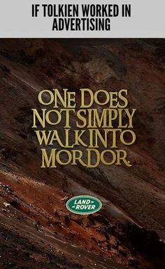 IF TOLKIEN WORKED IN ADVERTISING. (10 Pics)