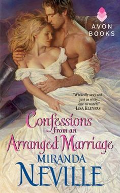 Confessions from an Arranged Marriage (Avon Romance) by Miranda Neville, http://www.amazon.com/dp/B005S748W6/ref=cm_sw_r_pi_dp_AgvOpb02RDRQ3