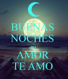 Buenas noches mi amor. #TeQuiero