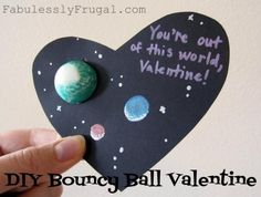 Out Of This World Bouncy Balls | 21 Totally Adorable Homemade Valentines To Make With Kids giving these to all my friends!