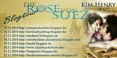 TVSC's kleine Welt: Ankündigung: Blogtour Die Rose von Suez von Kim Henry