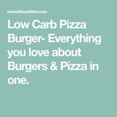 Low Carb Pizza Burger- Everything you love about Burgers & Pizza in one. Keto Cookies, No Bake Cookies, La Tourtiere, Fat Head Dough, Pizza Burgers, Low Carb Pizza, One Pot Pasta, Love Pizza, Almond Flour