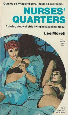 "The cover artwork for the lesbian-themed novel ""Nurses' Quarters"" Arte Do Pulp Fiction, Pulp Fiction Book, Vintage Lesbian, Lesbian Art, Illustration Photo, Illustrations, Vintage Comics, Vintage Art, Arte Peculiar"