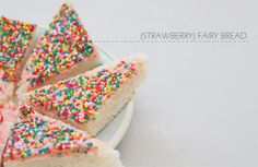 Strawberry Fairy Bread Today I learnt about the existance of the fairy bread. Strawberry Butter, Strawberry Recipes, My Recipes, Snack Recipes, Fairy Bread, Easy Snacks For Kids, Fairy Tea Parties, High Walls, Cupcake Cakes