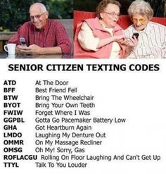 See the latest senior citizen texting codes that are all the rage with the older generation. You just have to learn these to stay up to date.