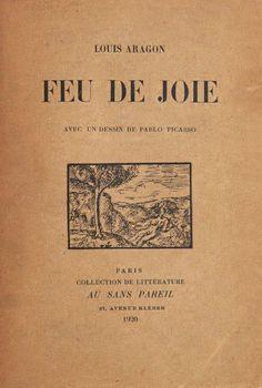 FEU DE JOIE - LOUIS ARAGON Louis Aragon, Paris, Writers, Mood, Reading, Love Life, Fire, Montmartre Paris, Paris France
