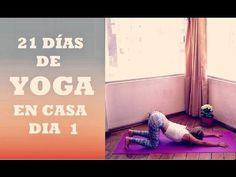 DIA 1 - Estiramientos Suaves - 21 Días de Yoga en Casa - YouTube