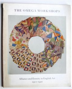 The Omega Workshops, Alliance and Enmity in English Art, 1911-1920, Anthony d'Offay Gallery, 1984, London, UK.