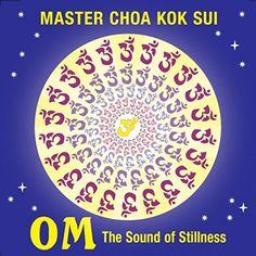 Om: The Sound of Stillness Master Choa Kok Sui https://www.amazon.com/dp/B01BME32FM/ref=cm_sw_r_pi_dp_ojtexbF1MYS6R