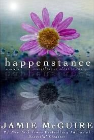 Cover Reveal: Happenstance by Jamie McGuire -On sale May 9th 2014 by Jamie McGuire -#1 New York Times Bestseller Jamie McGuire returns to self-publishing with this page-turning YA account of Erin Easter, one of three Erins in the small senior class of rural Blackwell High School who not only share a first name, but also their birthday. Erin Easter, raised by a neglectful single mom, keeps to herself and admires Weston Gates from afar.