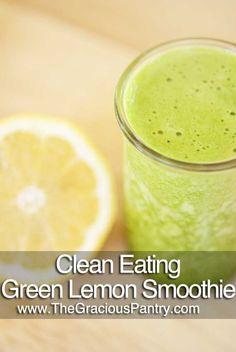 Clean Eating Green Lemon Pineapple Smoothie
