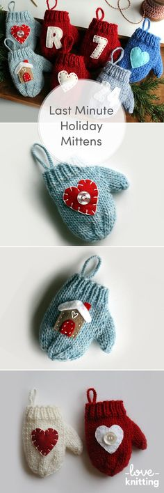 Make lots of these little mittens and add a felt appliqu� design to give as a special personalized gift! Find this pattern at LoveKnitting.Com!