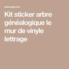 Kit sticker arbre généalogique le mur de vinyle lettrage
