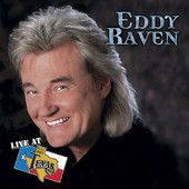 Eddy Raven Live At Billy Bob's Album! Click on the picture to get the CD on iTunes!