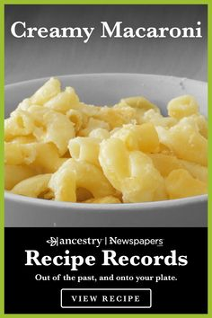 Ancestry's Recipe Records are a wonderful way to try out historical dishes and see what sticks—but n Creamy Macaroni And Cheese, Macaroni Cheese Recipes, Pasta Recipes, Dinner Recipes, Cooking Recipes, Chicken Recipes, Cheese Dishes, Tasty Dishes, Southern Recipes