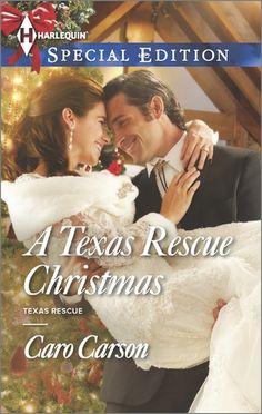 Caro Carson - A Texas Rescue Christmas