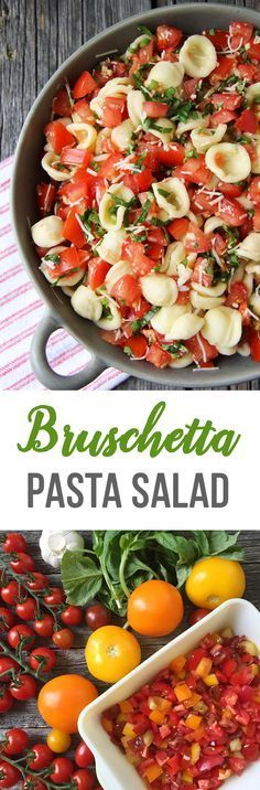 Bruschetta Pasta Salad. I served with marinated chicken breasts and garlic bread. So easy, healthy, and delicious!!