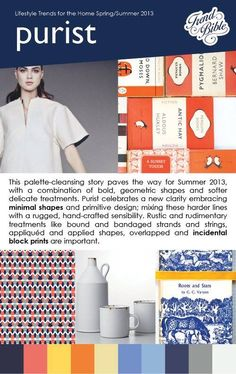 Trend Bible, an inspirational trend hunting company, has released their forecast for the Summer 2013 season. Their four key insights are: Purist, Botanical Discovery, Tribal Society and Iridescent, and these highlight trends for colour, theme and pattern trends. Here is the Purist Palette #design #trends #summer2013