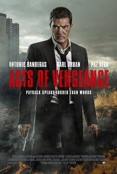 Watch Antonio Banderas, Karl Urban and Paz Vega in the Acts of Vengeance trailer Karl Urban, Robert Forster, Free Films Online, Movies Online, Play Online, Action Movies, Hd Movies, Action Film, 2017 Movies