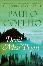 "The Devil and Miss Prym - Paulo Coehlo. ""Life can seem short or life can seem long, depending on how you live it."""