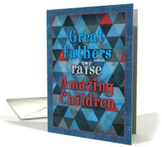 A cute, funny Father's Day card with a geometric, triangle pattern in blue, charcoal, grey, navy & red, with a digitally denim fabric textured border. Text: Great fathers raise amazing children. Inside: We know this because we're AWESOME. Happy Father's Day, Dad! Thanks for doing such a great job!  by Micklyn Le Feuvre Funny Fathers Day Card, Happy Fathers Day, Father's Day Greeting Cards, Great Father, Triangle Pattern, Card Patterns, Good Ol, Denim Fabric, Special Day