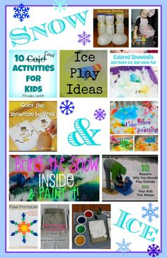 Snow & Ice Activities for Kids -- some use real snow, some use alternatives.  Do you have snow where you live?