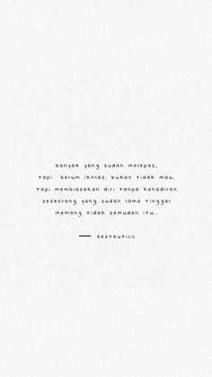Quotes Rindu, Self Quotes, Daily Quotes, Words Quotes, Story Quotes, Random Quotes, Cinta Quotes, Quotes Galau, Reminder Quotes