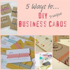 Great and unique ways to make your own business cards.  I am definitely going to try this!