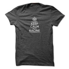 I Cant Keep Calm Im A Racine (D Classy) - #diy gift #homemade gift. GET YOURS => https://www.sunfrog.com/Automotive/I-Cant-Keep-Calm-Im-A-Racine-D-Classy.html?68278