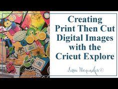 Print Then Cut - Cricut Explore Digital Images, PNG, JPG files - YouTube