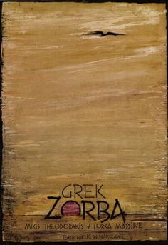 Zorba The Greek Grek Zorba Kaja Ryszard Polish Poster.pl