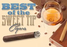 These 8 Sweet Tipped Cigars WillDo the Job By: Jonathan Detore Well, it's happened. I broke my New Year's Resolution of eating healthy by having a cookie. Of course I broke this sacred agreement to myself at 12:00.01 on January…