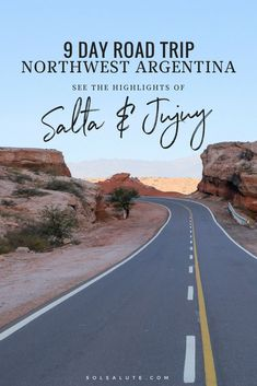 Complete Guide to Northwest Argentina: Salta & Jujuy, 9 Day Road Trip Itinerary #Argentina #Salta #Jujuy #SouthAmerica