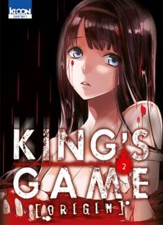 King's Game Origin, Tome 2 - Livre de J-Ta Yamada,Nobuaki Kanazawa Kanazawa, Kings Game, Lectures, Animation, Entertaining, The Originals, Games, Game Of Kings, Books To Read