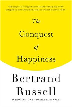 The Conquest of Happiness by Bertrand Russell https://www.amazon.com/dp/087140673X/ref=cm_sw_r_pi_dp_x_--I8xbVPETCF4