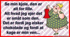 Se min kjole, den er alt for lille. Just For Fun, Live Life, Wise Words, Texts, Verses, Haha, Diy And Crafts, Humor, Tanker
