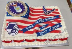 Military - Air Force - retirement cake - sheet cake - buttercream - fondant flag and accents Retirement Party Cakes, Military Retirement Parties, Retirement Party Decorations, Retirement Gifts, Retirement Ideas, Army Cake, Military Cake, Military Party, Air Force Birthday