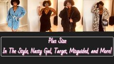 Plus Size Haul: Target, Boohoo, In the Style, Nasty Gal and more! Nasty Gal, Boohoo, Target, Plus Size, Clothes, Style, Tall Clothing, Clothing Apparel, Clothing