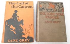 2-Vintage-Zane-Grey-Western-Hardcovers-Lone-Star-Ranger-Call-of-the-Canyon