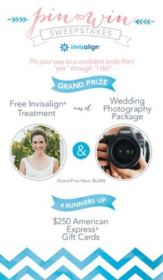 Enter the #Invisalign Pin to Win Sweepstakes for a chance to win. One Grand Prize Winner will receive free Invisalign treatment and a wedding photography package - grand prize valued at $8500! Enter through June 30, 2014. #WeddingPlanning #Bride #Sweepstakes