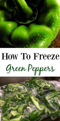 How to Freeze Green Peppers--great way to stock up and save when peppers are in season! How to Freeze Green Peppers--this frugal trick will show you how to freeze green peppers, allowing you to save money by buying in bulk when peppers are on sale! Freezing Green Peppers, Freezing Fruit, Freezing Vegetables, Frozen Vegetables, How To Freeze Peppers, Freezing Strawberries, Dinner Vegetables, Frozen Strawberries, Roasted Vegetables
