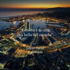 Genova è la città più bella del mondo