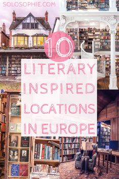 Love Books? Here are 10 must-see literary inspired locations in Europe. City of Literature Edinburgh, book town of Hay-on-Wye, libraries of Bucharest and more!