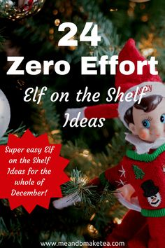 Looking for Elf on the Shelf ideas this Christmas? Take a look at 24 zero faff, no effort Elf ideas to get you going until Christmas day!